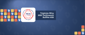 Tripkicks Wins TechLaunch 2021
